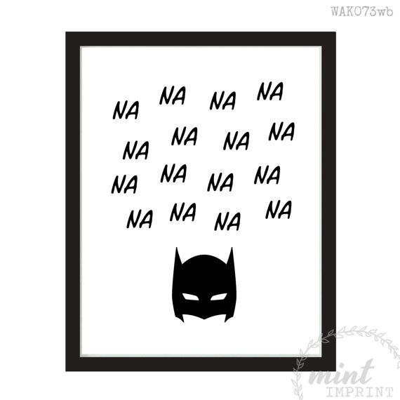 Na Na Na Na Batman Superhero Wall Print for Boys Room / Superhero Bedroom / Batman Prints / Batman Bedroom / Mint Imprint / Instant Download