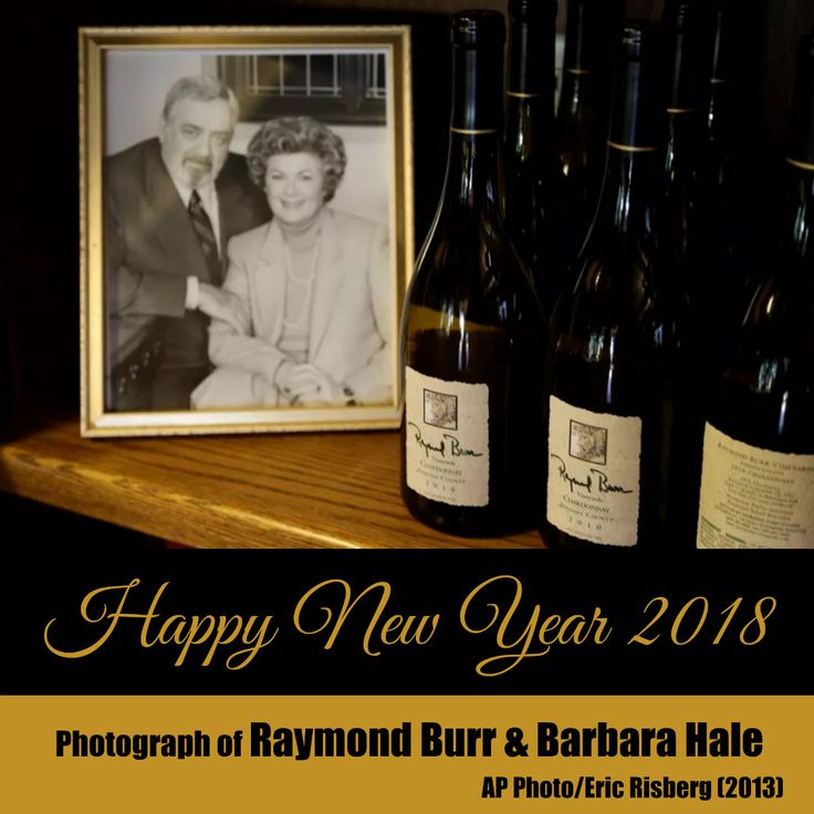 Happy New Year to all Perry Mason fans. Raymond Burr & Barbara Hale, Raymond Burr Vineyards