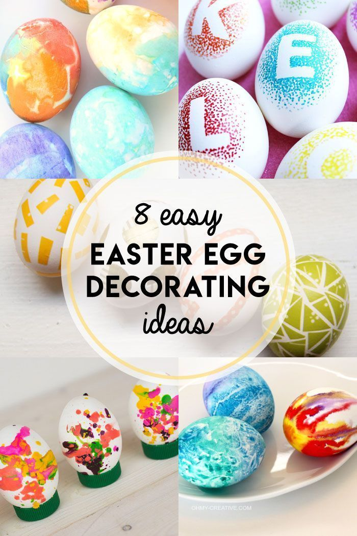 8 Easy Easter Egg Decorating Ideas Easter Egg Decorating Easter
