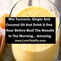 Mix Turmeric, Ginger And Coconut Oil And Drink It One Hour Before Bed! The Results In The Morning… Amazing #colesterol