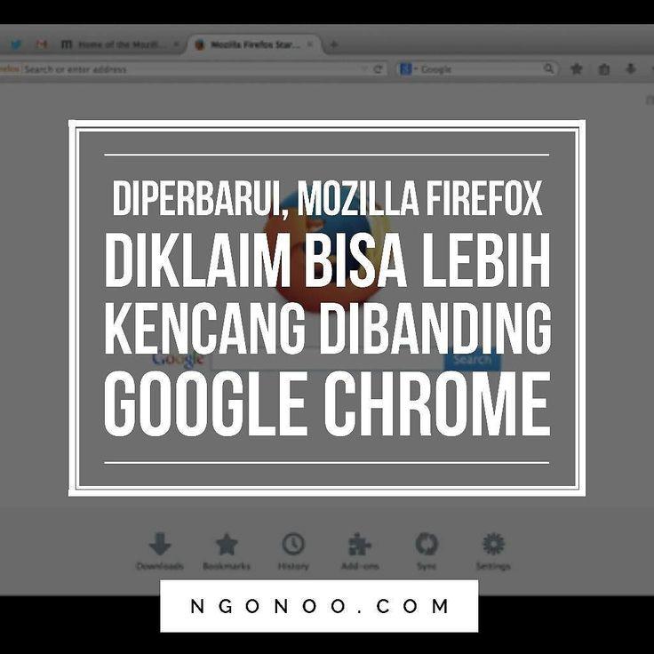 https://ngonoo.com Mozilla baru saja merilis pembaruan untuk browser Firefox. Pembaruan ini menitikberatkan pada peningkatan kecepatan browser dan memangkas konsumsi memori.  Oleh karena itu versi terbaru Firefox 54 diklaim bisa lebih kencang dibanding Google Chrome Dan Apple Safari.