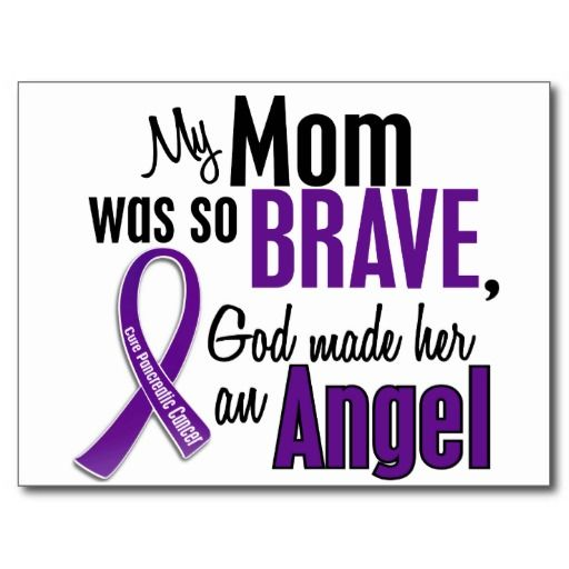 Rip Mom Quotes From Daughter: My Mom Is An Angel Pancreatic Cancer Postcard