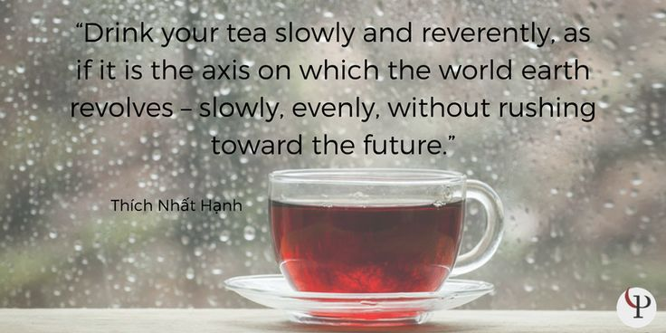 Image result for thich nhat hanh drink your tea slowly