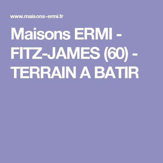 Maisons ERMI -  FITZ-JAMES (60)  -  TERRAIN A BATIR