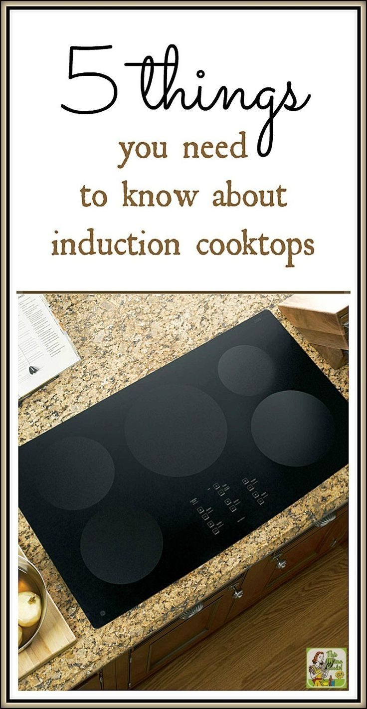 5 Things You Need To Know About Induction Cooktops Induction Cooktop Induction Stove Top Electric Cooktop