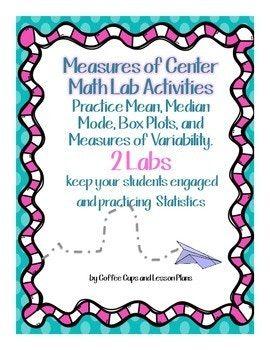 Statistics Math Labs : Mean, Median, Mode, Measure of Center