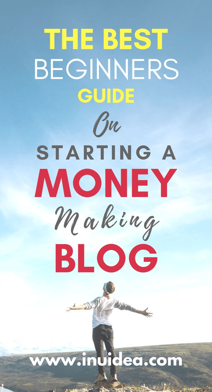 The Ultimate Guide on How to Start a Money Making Blog in ...