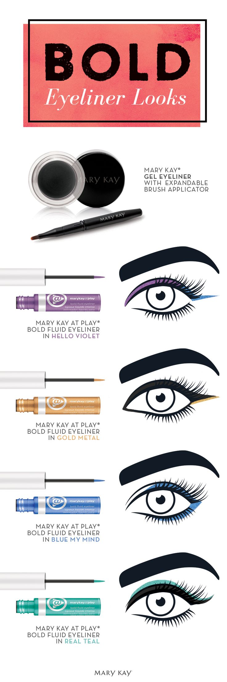 Whether you go for a fun pop of color or an all-out, multicolored work of art, Mary Kay At Play® has you covered with high-impact Bold Fluid Eyeliners. Here's how to rock the summer's hottest shades.