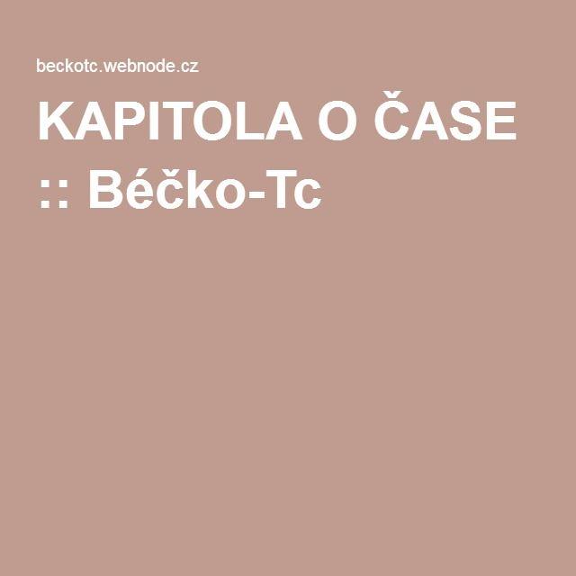 KAPITOLA O ČASE :: Béčko-Tc