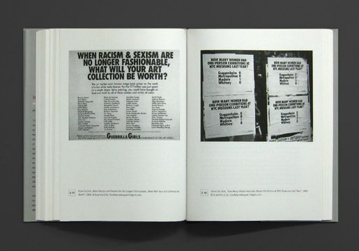 Guerilla Girls: left page: When Racism and Sexism Are No Longer Fashionable, What Will Your Art Collection Be Worth?, 1989. In: Alberro, Alexander/Stimson, Blake (ed.): Institutional Critique. An anthology of artist's writings. Cambridge/Mass. 2009.