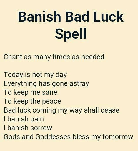 Banish bad luck spell