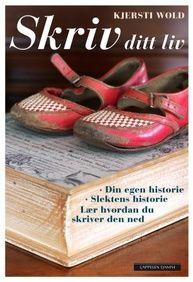 Skriv ditt liv med Kjersti Wold