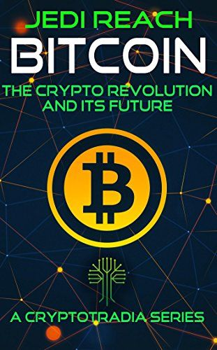 Bitcoin: The Crypto Revolution And Its Future : Jedi Reach Bitcoin: The Crypto Revolution And Its Future It's time to wake up and smell the coffee – welcome to the future of finance,and the future of technology at large. Welcome to Bitcoin: The Crypto Revolution. Since its inception, Bitcoin has been a controversial threat to traditional... https://whizbuzzbooks.com/bitcoin-the-crypto-revolution-and-its-future-jedi-reach/?utm_source=SNAP&utm_medium=nextscripts