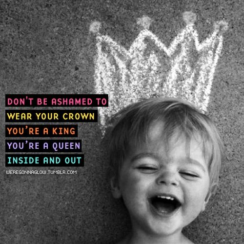 "Don't be ashamed to wear your crown ..... Britt Nicole ""You are worth more than gold"""