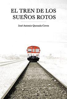 El tren de los sueños rotos - José Antonio Quesada http://www.eluniversodeloslibros.com/2016/11/el-tren-de-los-suenos-rotos-jose-antonio-quesada.html