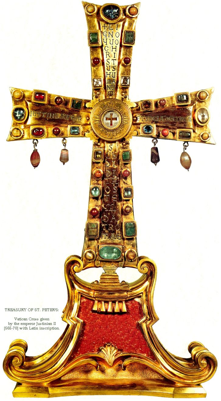 Treasury of St. Peters: Vatican Cross given by the  Emperor Justinian II with Latin inscription.  c. 565-578