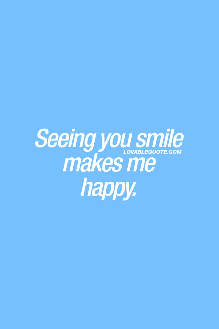 Seeing you smile makes me happy. ❤  A smile. Gotta love a smile. Especially when it's your boyfriend, husband, girlfriend or wife that smiles. And you just gotta love the way you feel when he or she smiles at you.  ❤ #smile #happiness #happyquote #couplequote