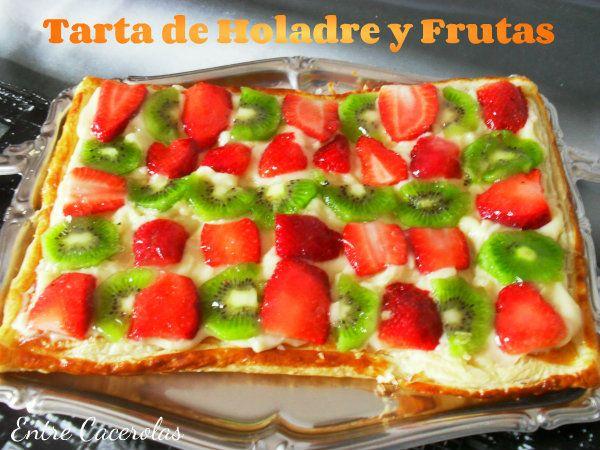 Entre Cacerolas: Tarta de Hojaldre y Frutas