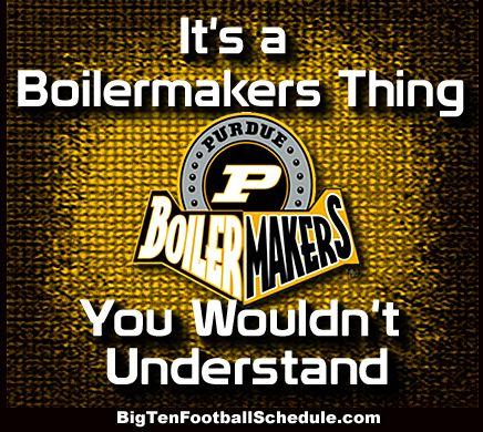 Let's Go Boilermakers!!! http://www.bigtenfootballschedule.com/purdue_football_schedule_.html