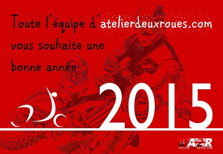 Atelierdeuxroues.com vous souhaite une bonne année 2015