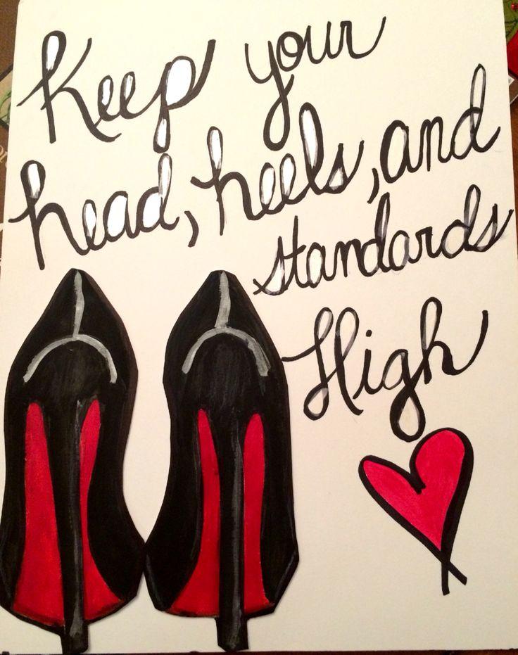 Every girl needs a pair of heels in her closet. #keep #standards #high #my #gaba #artwork
