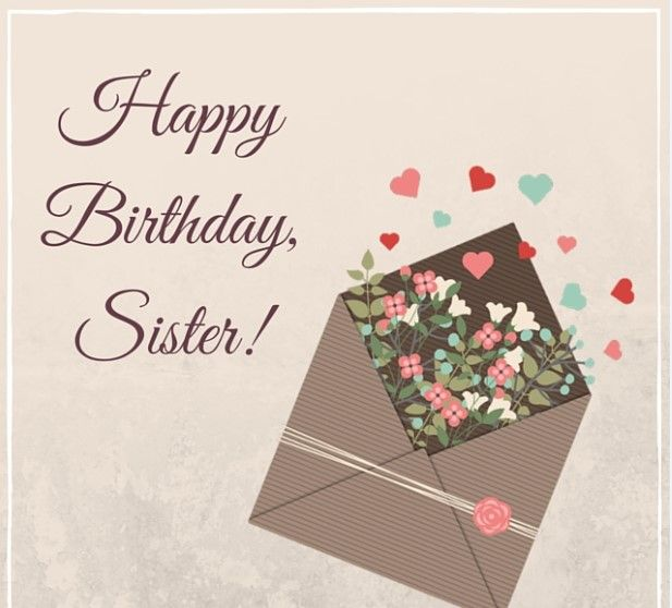 Happy Birthday Sister Wishes Messages Sms To Inspire Your Sis