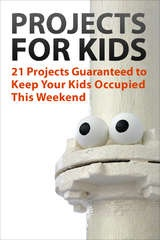 Great site for DYI projects for Kids as well as projects for everyone