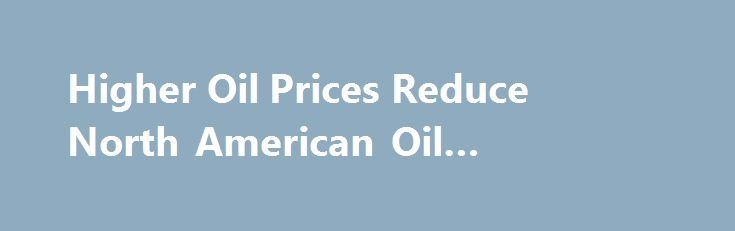 Higher Oil Prices Reduce North American Oil Bankruptcies https://betiforexcom.livejournal.com/28342641.html  North American shale oil and gas companies have proven that they can adapt their business model through the lower crude oil prices cycle. Now...The post Higher Oil Prices Reduce North American Oil Bankruptcie...The post Higher Oil Prices Reduce North American Oil Bankruptcies appeared first on Forex news forex trade…