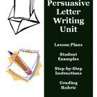 This document is an updated 14-page document that is intended to help your students with writing persuasive letter. This document includes: -A detailed 11-day unit lesson plan on how to write a persuasive business or friendly letter -A student handout to go along with the steps of leading statements, arguments, etc. -Student examples of brainstorming ideas for planning a persuasive letter -Easy to use teacher modeling resources -Editing checklists -Grading rubric $ ...