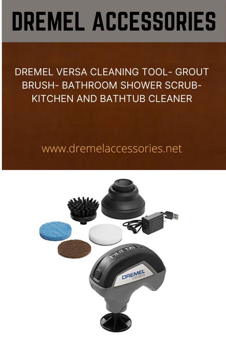Dremel versa cleaning tool grout brush bathroom shower