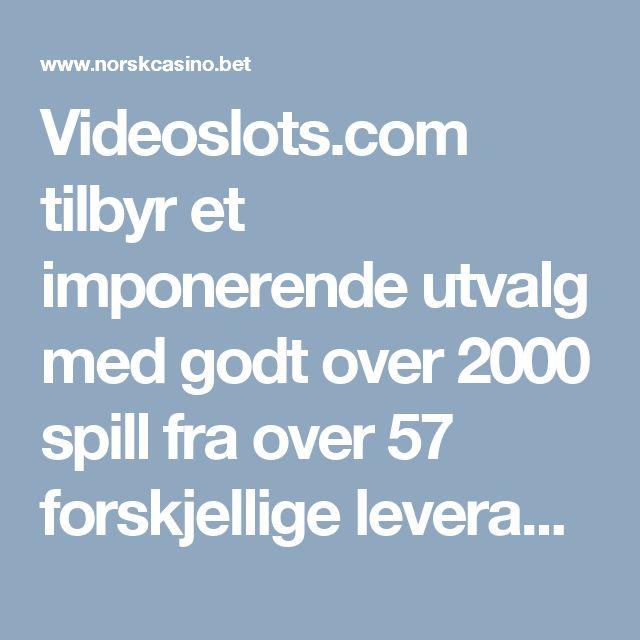Videoslots.com tilbyr et imponerende utvalg med godt over 2000 spill fra over 57 forskjellige leverandører. #Videoslots #casino