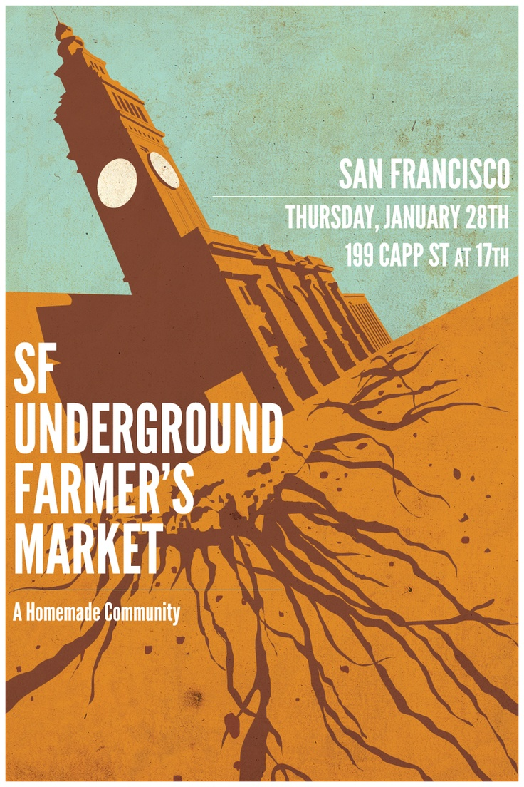 2 color poster design - Sf Underground Farmer S Market Poster Loved The Color And Design So Much It S Now Hanging