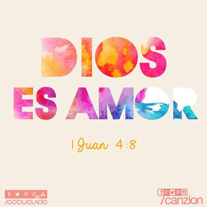 1 Juan 4:8 Dios es amor. ♔