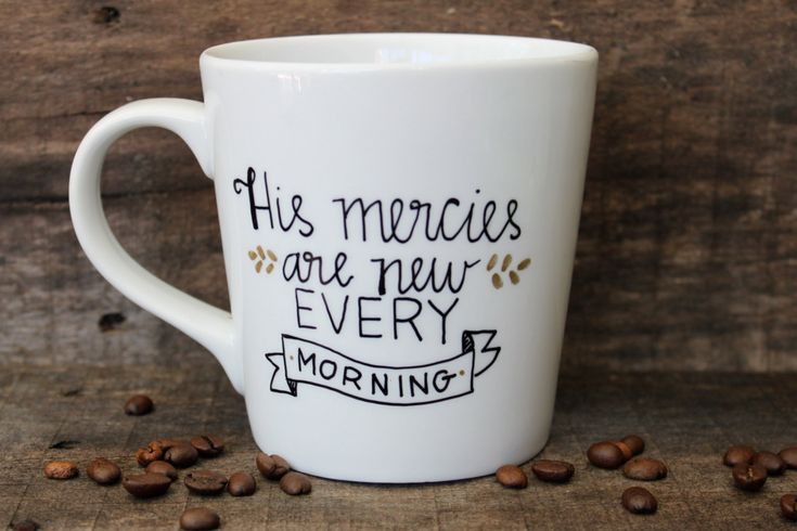 His Mercies Are New Every Morning Ceramic Coffee Mug-Hand painted-16 oz. - Christian Gift - Christian Coffee Mug by MorningSunshineShop on Etsy