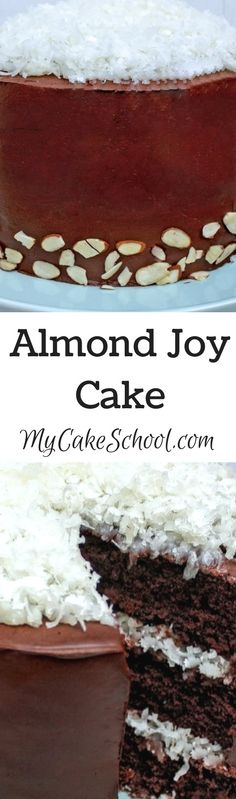 The BEST Almond Joy Cake Recipe by MyCakeSchool.com! Rich chocolate cake layers with a flavorful coconut filling, decadent ganache, and almonds!