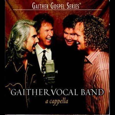 Gaither Vocal Band - A Cappella