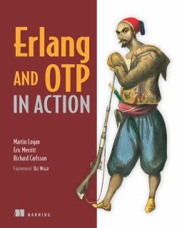 Erlang and OTP in Action / Martin Logan