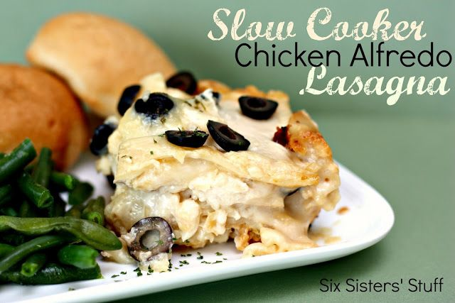 Six Sisters' Stuff: Slow Cooker Chicken Alfredo Lasagna... I made it with