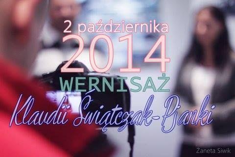 Wernisaż wystawy Klaudii Świątczak-Pjanki   https://www.facebook.com/media/set/?set=a.839980689366545.1073741872.324674060897213&type=1