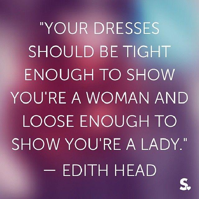 fashion quote edithhead dress style moda