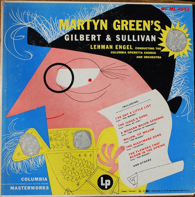 The amazing Abner Graboff's cover art for Martyn Green's Gilbert & Sullivan,  Lehman Engle conducting the Columbia Operetta Chorus and Orchestra on  Columbia Records .