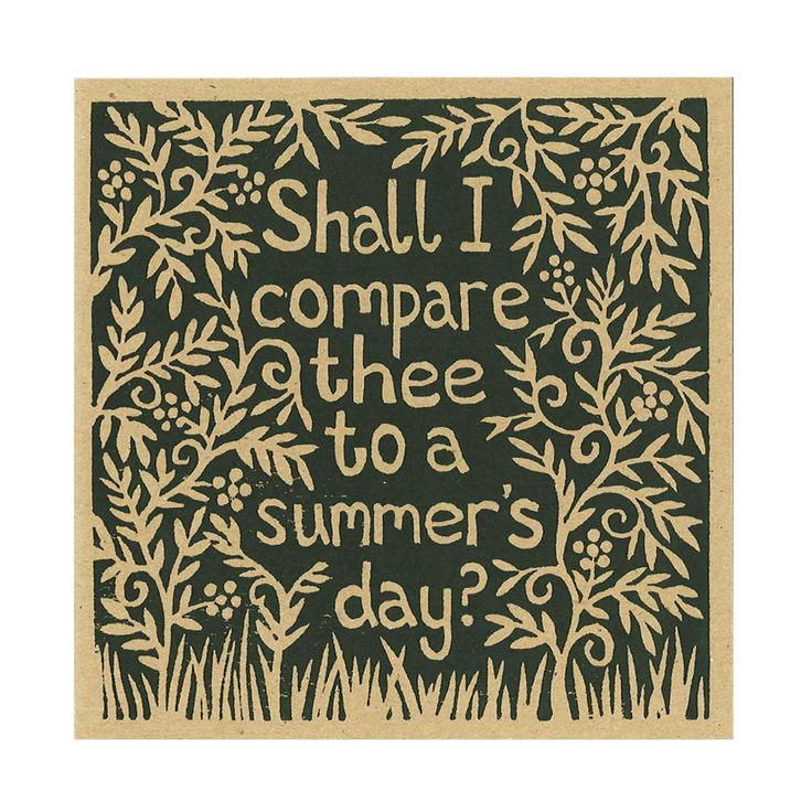 shall i compare thee to a summers day - william shakespeare essay Shall i compare thee to a summer's day while william shakespeare's reputation is based primarily on his plays, he became famous first as a poet.