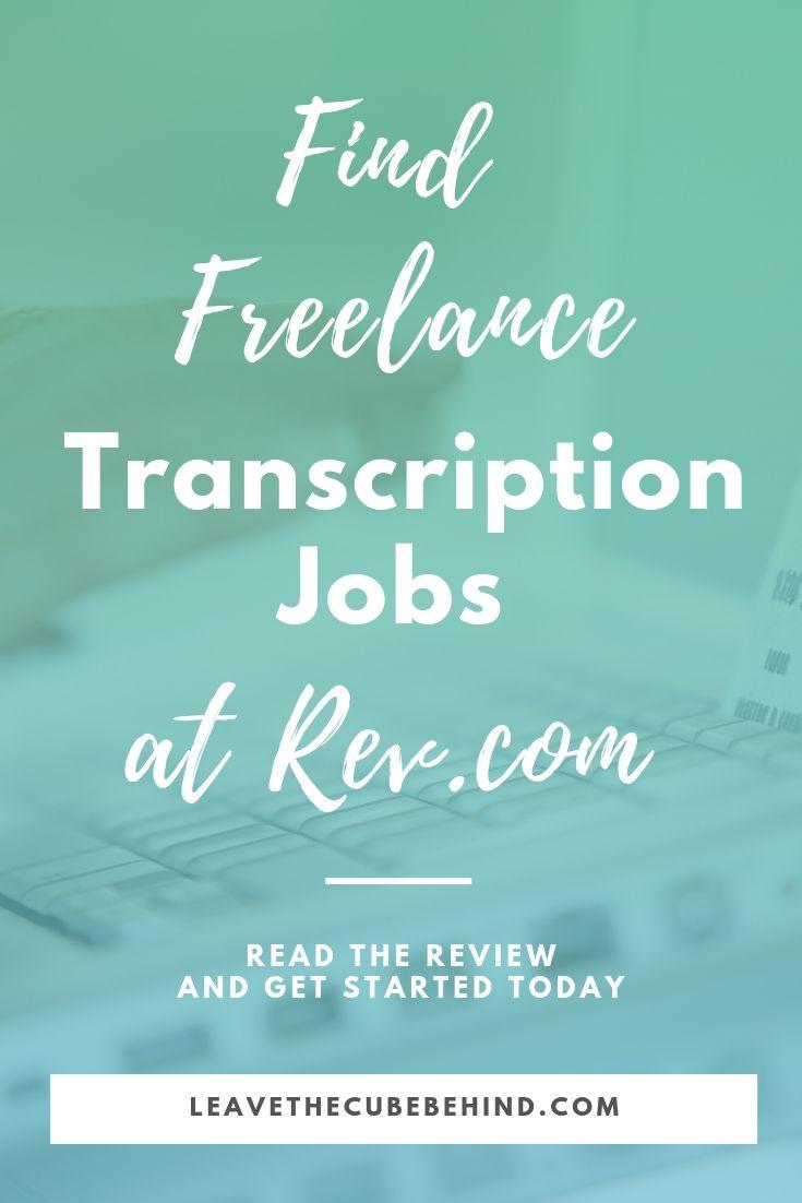 Rev Transcription Review A Company For Freelance Transcription Jobs Online Online Jobs Transcription Job