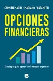 """Novedad mayo. """"Opciones Financieras"""", Marin y Pantanetti, Ediciones B. Patricia Iacovone Agente."""