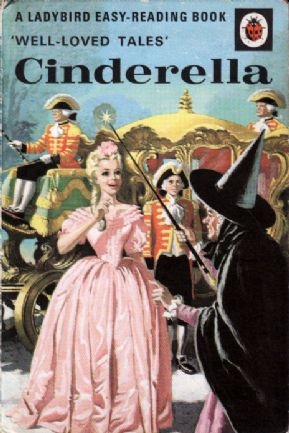 CINDERELLA Vintage Ladybird Book Well Loved Tales Series 606d - this was my favourite book!