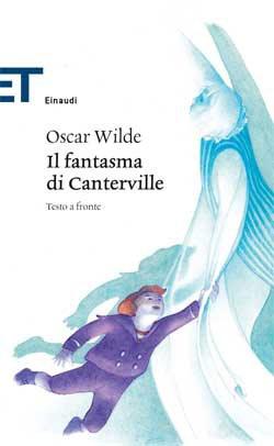 Oscar Wilde, Il fantasma di Canterville, ET Classici