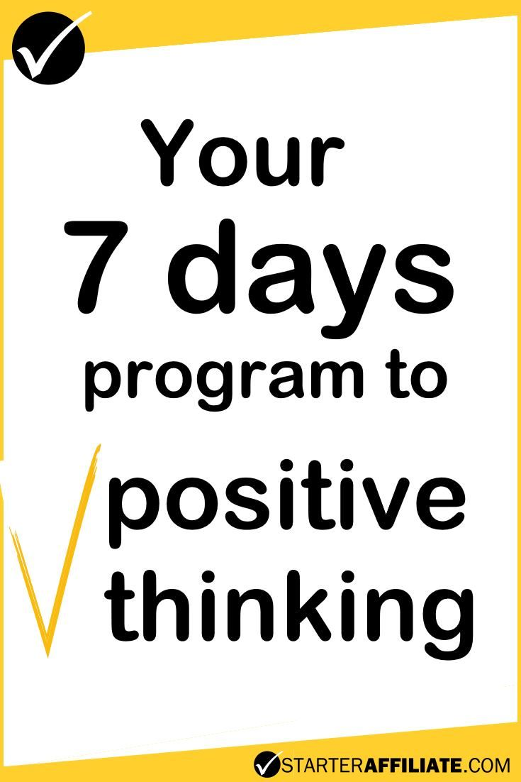Learn how you can think positive in only 7 days!
