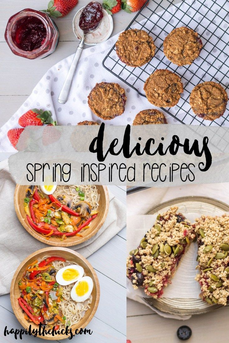 delicious spring inspired recipes recipes food and recipe creator
