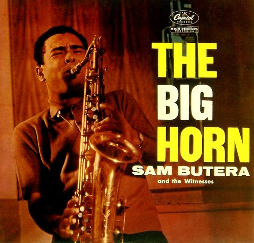 The Big Horn by Sam Butera and the Witnesses.