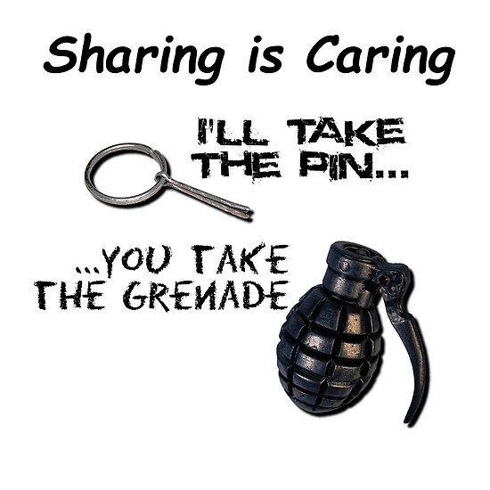 Sharing is caring - pin and grenade